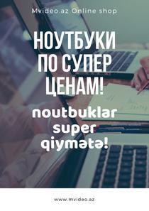 Noutbuklar Bakida ucuz qiymətə almaq